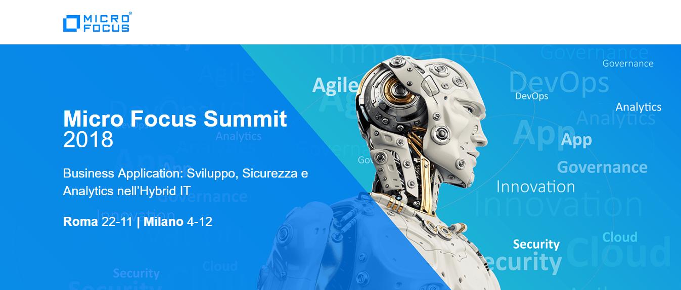"Micro Focus Summit 2018 – ""Business Application – Sviluppo, Sicurezza e Analytics nell'Hybrid IT"""